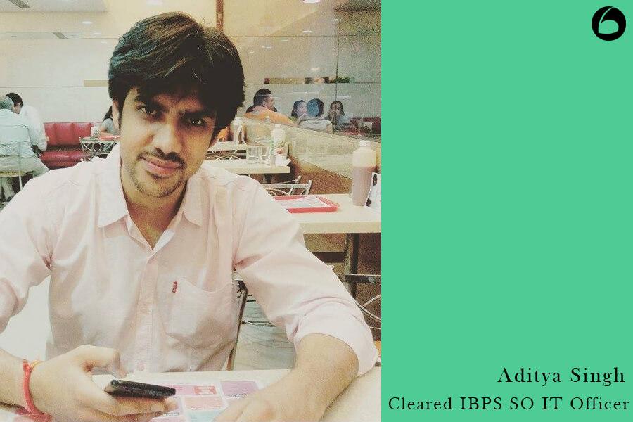 IBPS SO Success Story - Aditya Singh