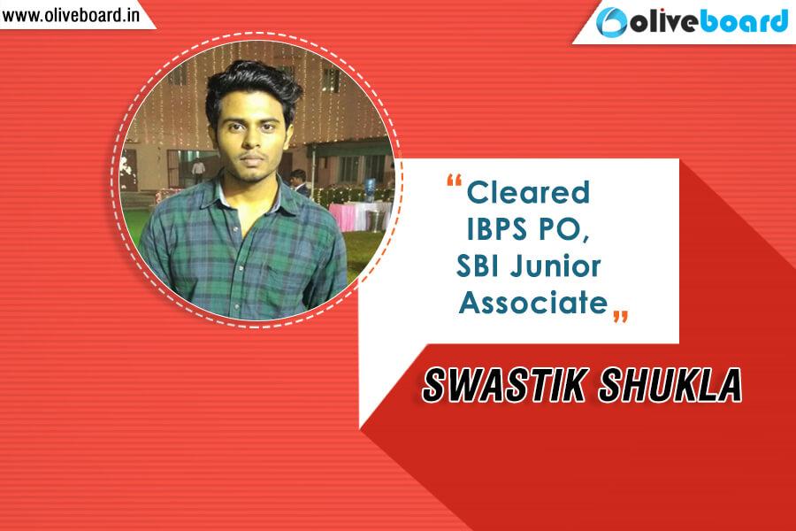 IBPS PO Success Story - Swastik Shukla