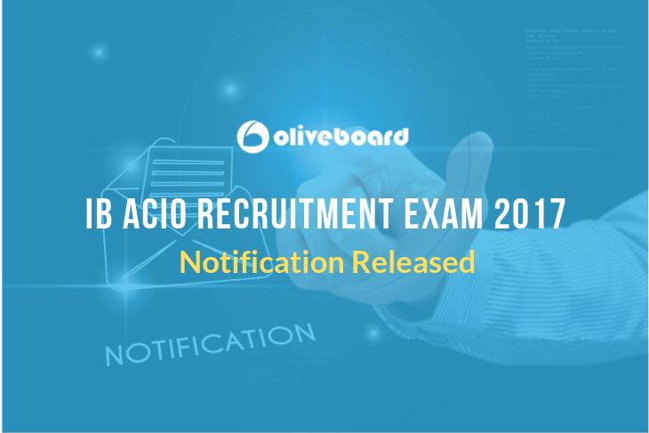 IB ACIO Recruitment Exam 2017