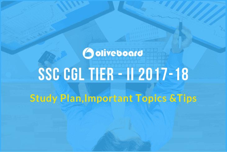 SSC CGL Tier II 2018 - Study Plan