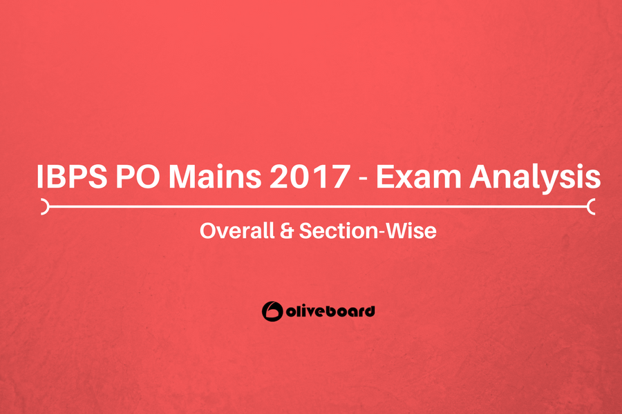 IBPS PO Mains 2017 Exam Analysis
