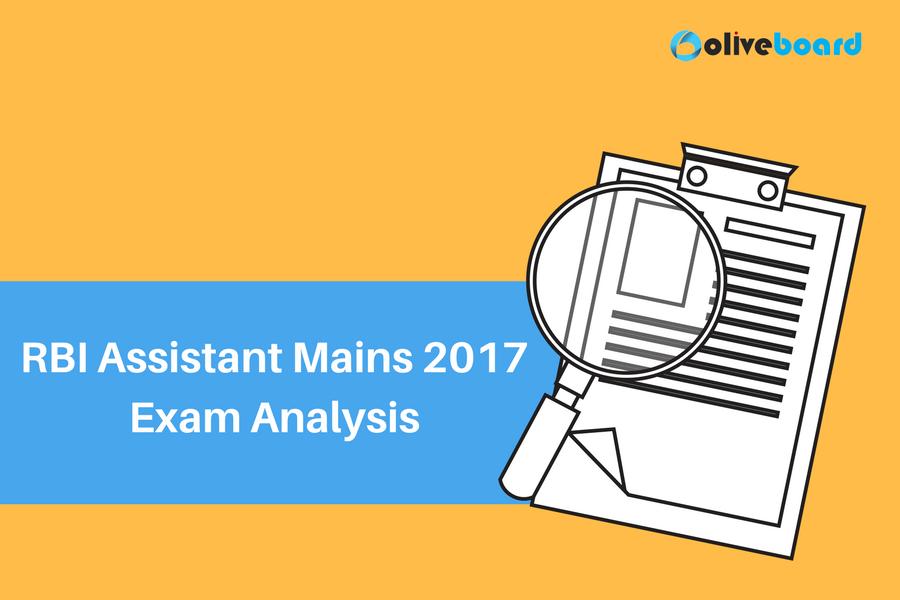 RBI Assistant Mains 2017 Exam Analysis