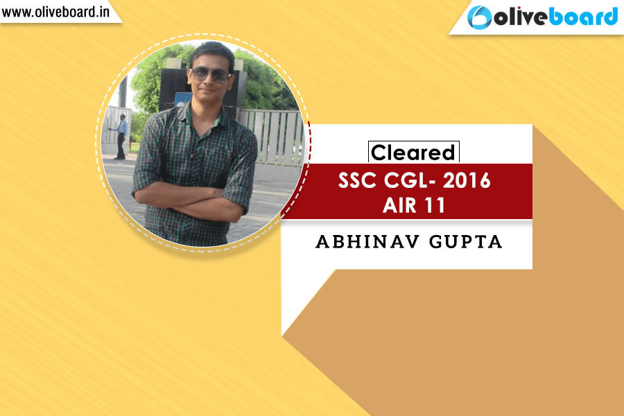 Success Story OF SSC CGL Cracker Abhinav Gupta