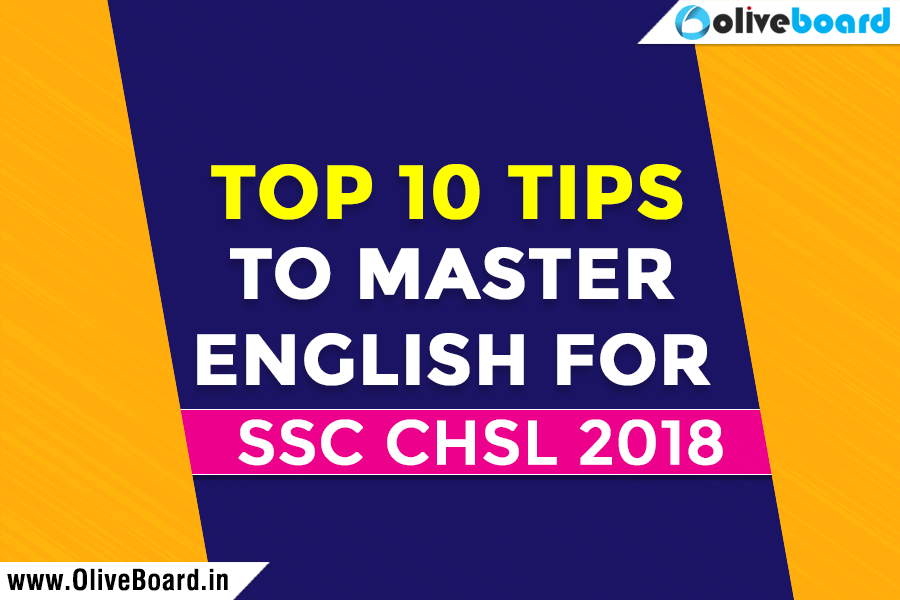 Top 10 Tips To Master English For SSC CHSL 2018