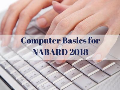 Computer Basics for NABARD 2018