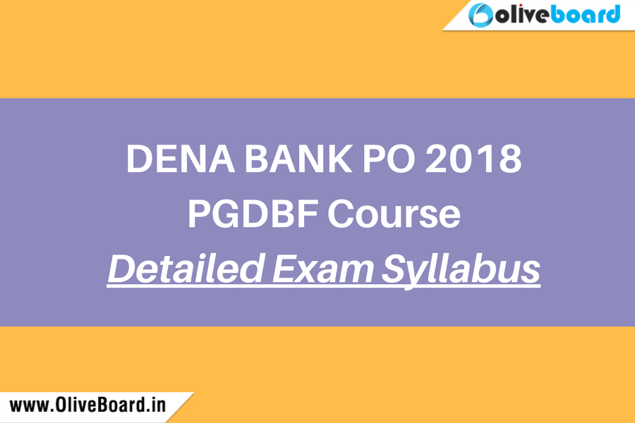Dena Bank PO 2018 Exam Syllabus