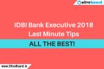 IDBI Bank Executive 2018 Last Minute Tips