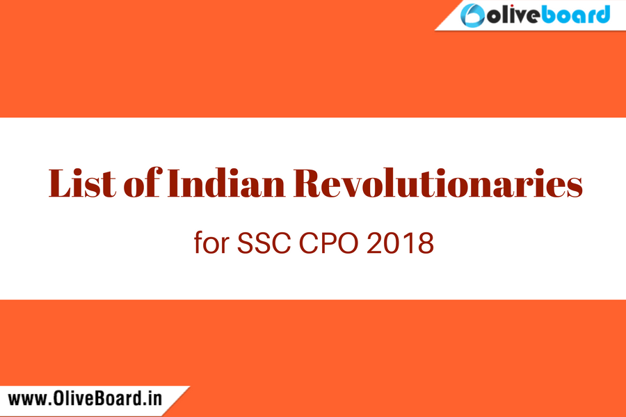 List of Indian Revolutionaries for SSC CPO 2018