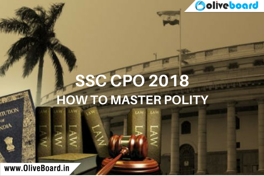 SSC CPO 2018 - How to Master Polity