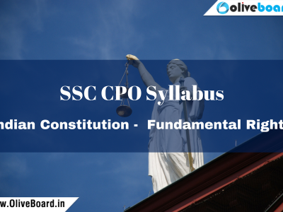 SSC CPO Syllabus Indian Constitution - Fundamental Rights