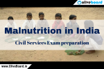 Civil Services Exam preparation – Malnutrition Civil Services Exam preparation – Malnutrition Civil Services Exam preparation – Malnutrition Civil Services Exam preparation – Malnutrition Civil Services Exam preparation – Malnutrition Civil Services Exam preparation – Malnutrition