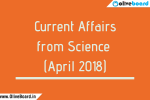Current Affairs from Science (April 2018)
