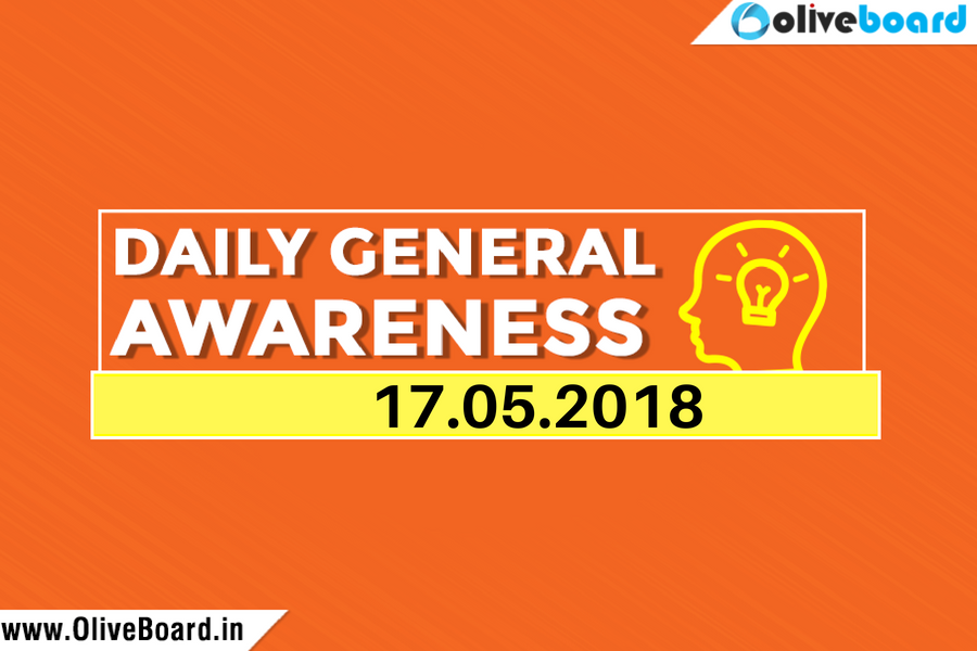 DAILY GK CURRENT AFFAIRS – 17th MAY 1