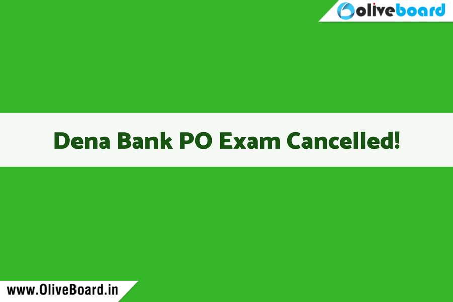 Dena Bank Exam Cancelled