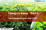 Environment notes - things to know
