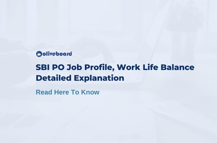 SBI PO Work Life Balance