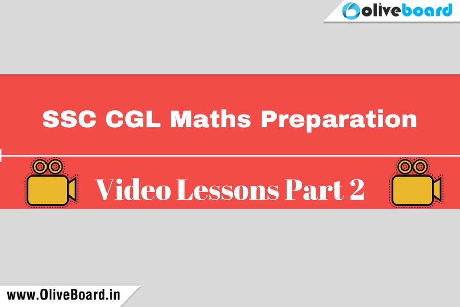 SSC CGL Maths Preparation Videos Part 2