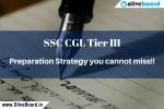 SSC CGL Tier III - Preparation Strategy you cannot miss SSC CGL Tier III SSC CGL Tier III SSC CGL Tier III SSC CGL Tier III