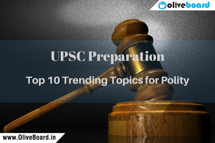 UPSC Preparation Top 10 Polity