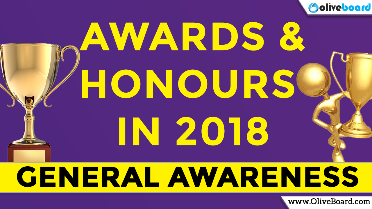 Awards and Honours 2018 - General Awareness