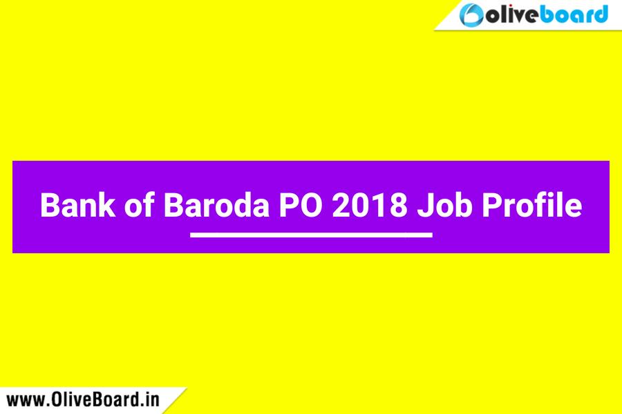 Bank of Baroda BOB PO 2018 Job Profile