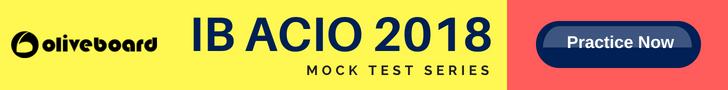 IB ACIO preparation 2018 Recruitment exam