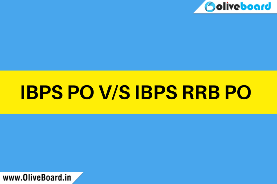 IBPS PO VS IBPS RRB PO