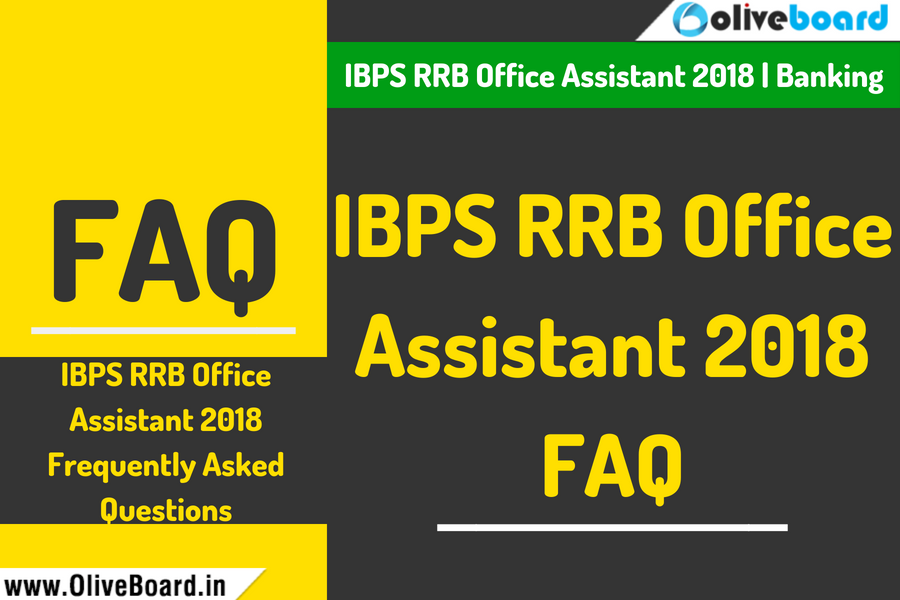 IBPS RRB Office Assistant 2018 FAQ