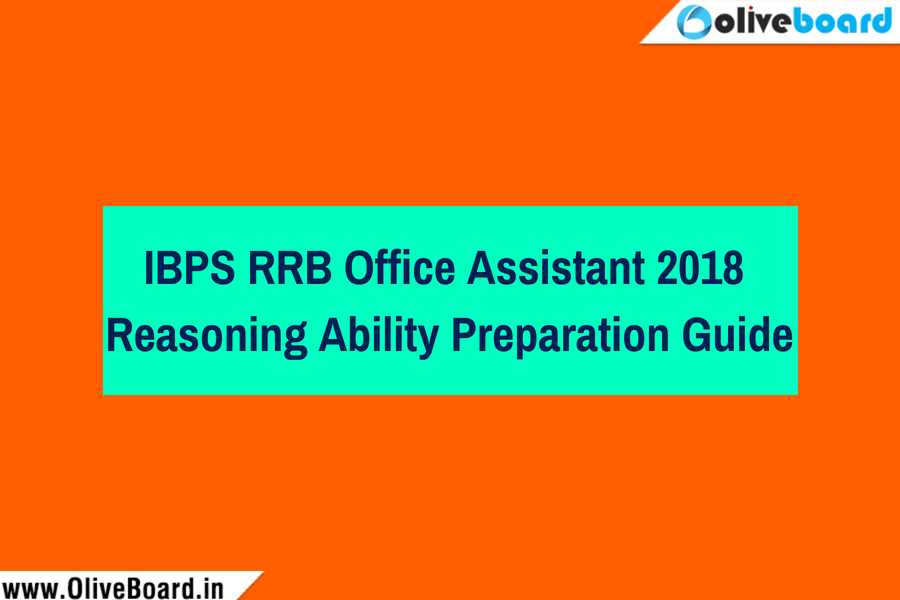 IBPS RRB Office Assistant 2018 Reasoning Ability Preparation Guide