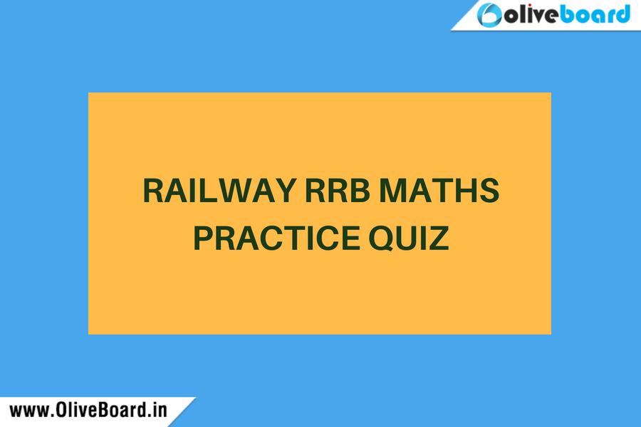 RRB Railway Maths Quiz