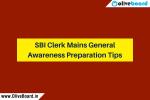 SBI Clerk Mains General Awareness Tips
