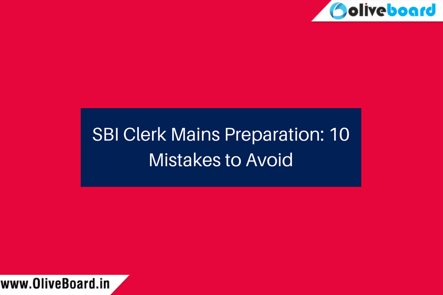 SBI Clerk Mains Preparation 10 Mistakes to Avoid