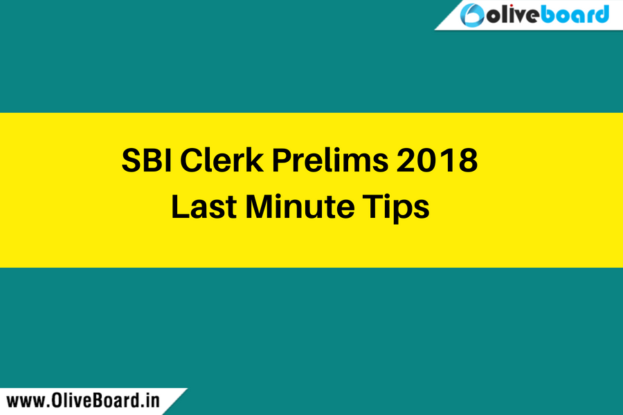 SBI Clerk Prelims 2018 Last Minute Tips