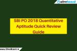 SBI PO 2018 Quantitative Aptitude Quick Review Guide