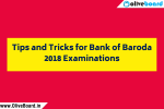 Tips and Tricks for Bank of Baroda 2018 Examinations