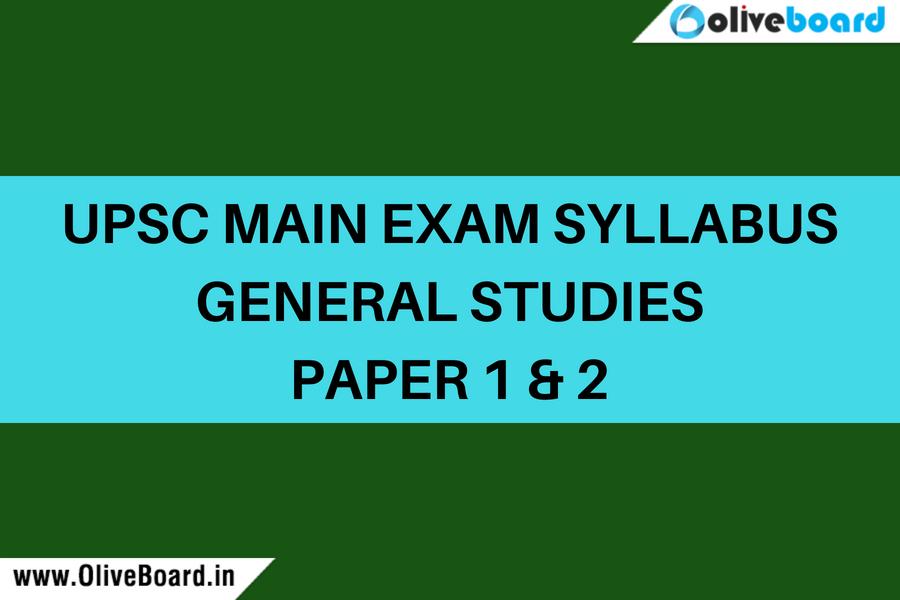 UPSC Main Exam syllabus GS 1 and 2