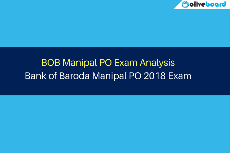BOB Manipal PO Exam Analysis Bank of Baroda