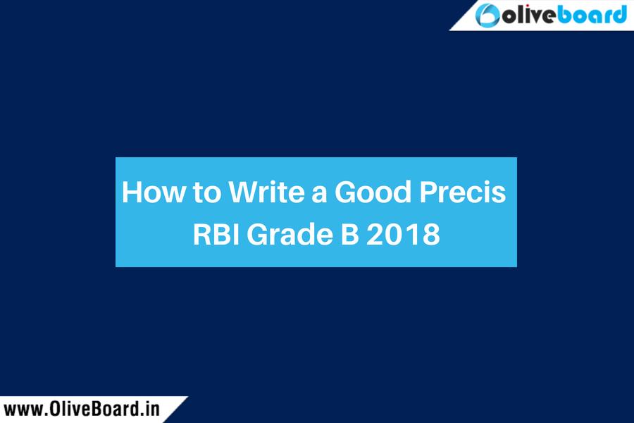 How to Write a Good Precis RBI Grade B 2018