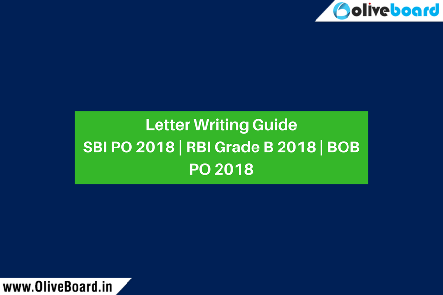 Letter Writing Guide SBI PO 2018 _ RBI Grade B 2018 _ BOB PO 2018