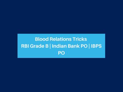 Blood Relations Tricks RBI Grade B _ Indian Bank PO _ IBPS PO