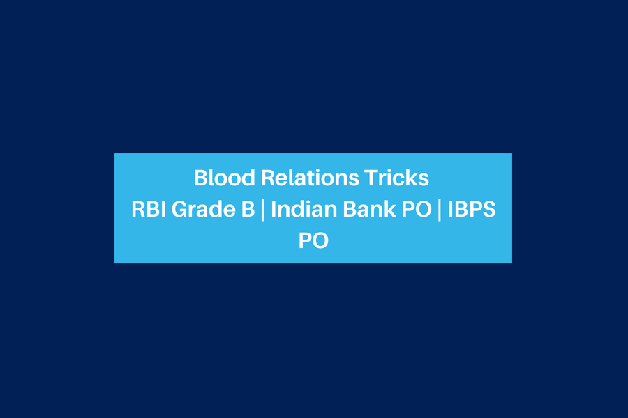 Blood Relations Tricks RBI Grade B _ Indian Bank PO _ IBPS PO