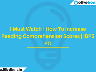 [ Must Watch ] How To Increase Reading Comprehension Scores | IBPS PO