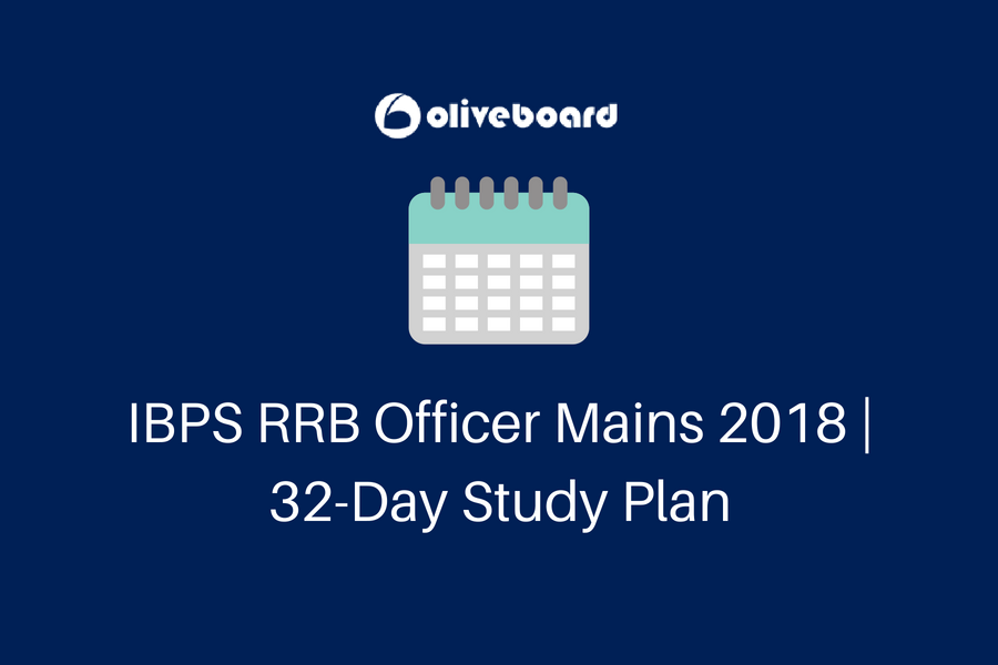 IBPS RRB Officer Mains 2018 _ 32-Day Study Plan