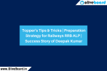 Topper's Tips & Tricks   Preparation Strategy for Railways RRB ALP   Success Story of Deepak Kumar