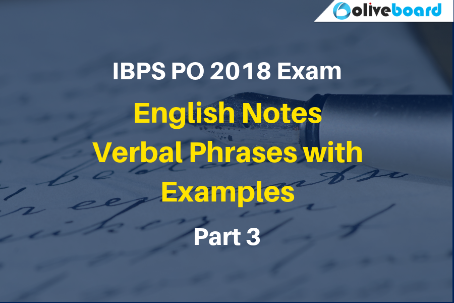IBPS PO 2018 english notes verbal phrases 3