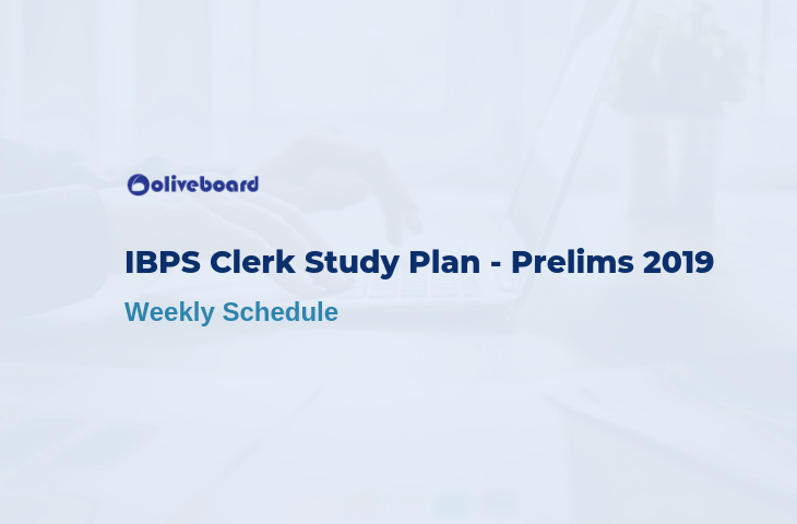 IBPS Clerk Prelims Study Plan 2019