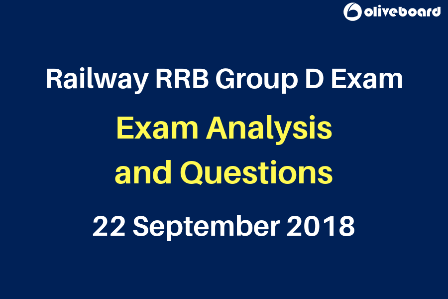 Railway RRB Group D 2018 Exam Analysis 22 sep