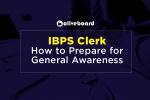 prepare general awareness for IBPS Clerk