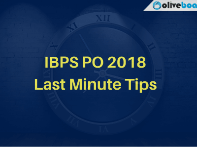IBPS PO 2018 Last Minute Tips