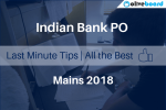 Last Minute Tips for Indian Bank PO Mains 2018